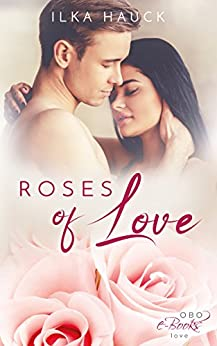 Roses of Love (Roses of Louisville 1)