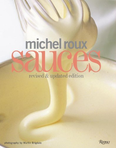 (MICHEL ROUX SAUCES (REVISED, UPDATED)) BY ROUX, M...
