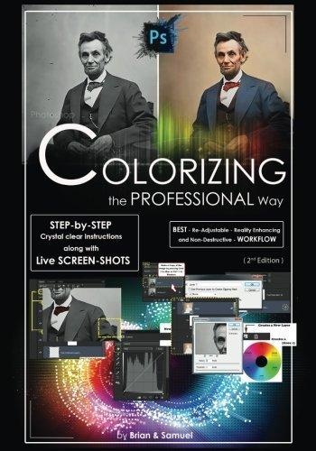 Photoshop: COLORIZING the Professional Way - Color...