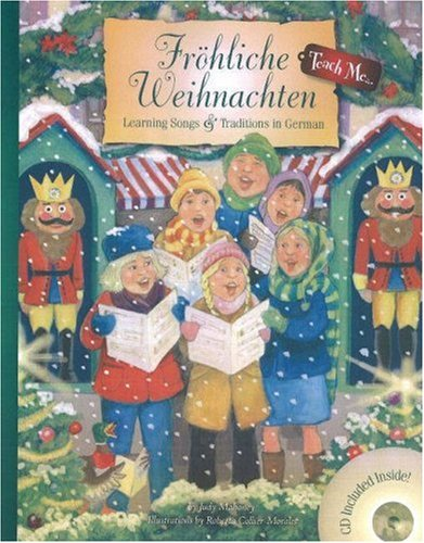 Frohliche Weihnachten: Learning Songs & Traditions...