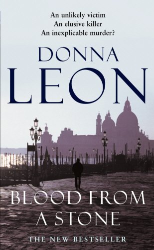 Blood From A Stone: (Brunetti 14) by Donna Leon (2...