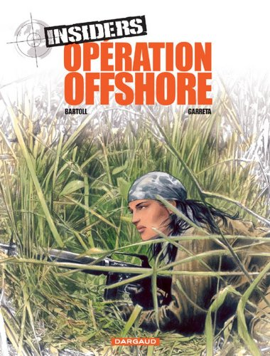 Insiders - Saison 1 - tome 2 - Opération Offshore...