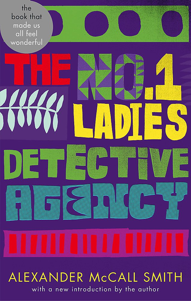 The No. 1 Ladies' Detective Agency : Abacus 40th A...