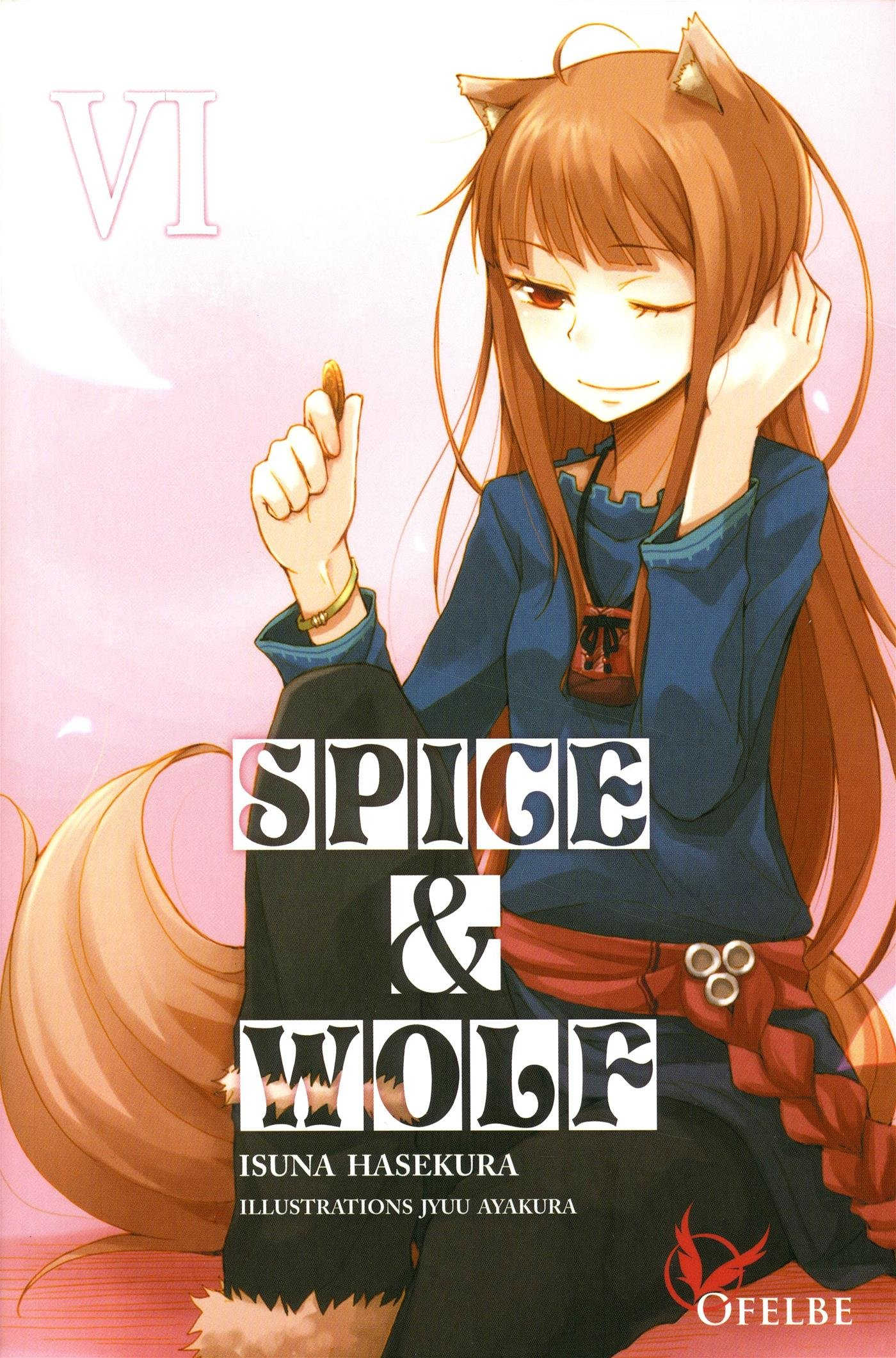 Spice & Wolf, Tome 6 :