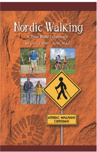 Nordic Walking A Total Body Experience