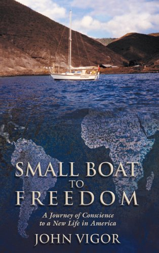 Small Boat to Freedom: A Journey of Conscience to ...