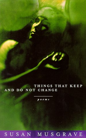 Things That Keep and Do Not Change