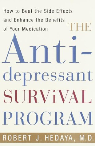 The Antidepressant Survival Program: How to Beat t...