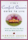 The Comfort Queen's Guide to Life: Create All That...