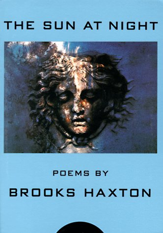 The Sun at Night: Poems