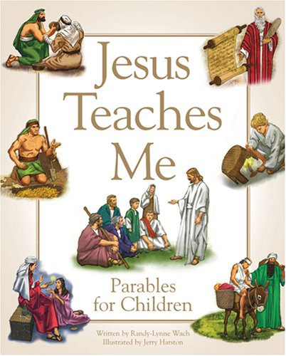 Jesus Teaches Me: A Child's Collection of Parables...