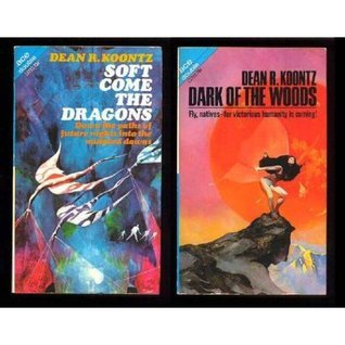 Soft Come the Dragons / Dark of the Woods (Ace Dou...