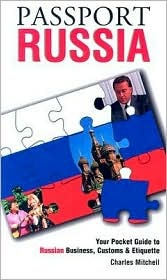 Passport Russia: Your Pocket Guide to Russian Busi...