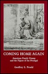 Coming Home Again: American Family Drama and the F...