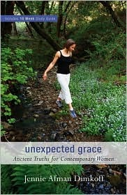 Unexpected Grace: Ancient Truths for Contemporary ...