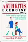 The Arthritis Exercise Book: Gentle, Joint-By-Join...