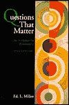 Questions That Matter: An Invitation to Philosophy...