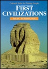 First Civilizations (Cultural Atlas For Young Peop...
