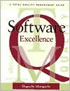 Software Excellence: A Total Quality Management Gu...