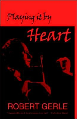 Playing It by Heart: Wonderful Things Can Happen A...