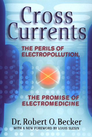 Cross Currents: The Promise of Electromedicine, th...