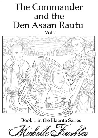 The Commander And The Den Asaan Rautu Vol 2