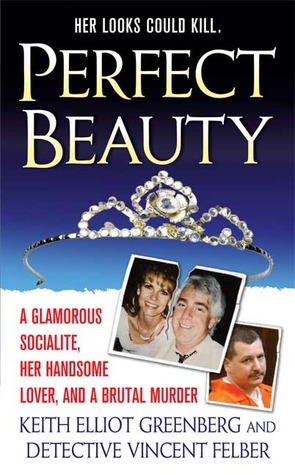 Perfect Beauty: A glamorous Socialite, her handsom...