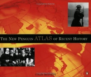 The New Penguin Atlas of Recent History: Europe Si...