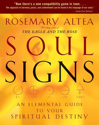 Soul Signs: An Elemental Guide to Your Spiritual D...