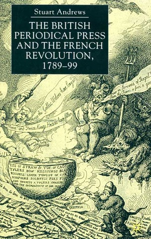 The British Periodical Press and the French Revolu...