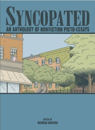 Syncopated: An Anthology of Nonfiction Picto-Essay...
