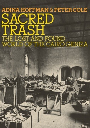 Sacred Trash: The Lost and Found World of the Cair...
