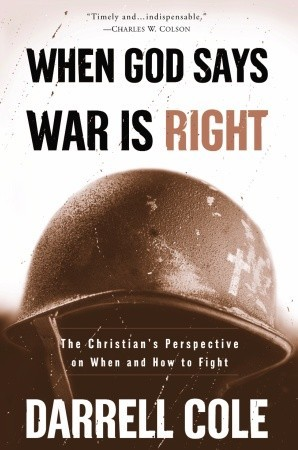 When God Says War Is Right: The Christian's Perspe...