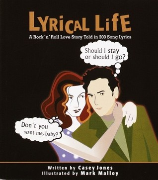 Lyrical Life: A Rock 'n' Roll Love Story Told in 2...