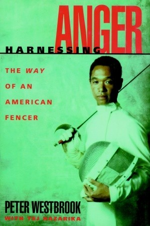 Harnessing Anger: The Way of an American Fencer