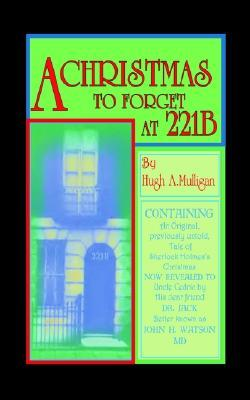 A Christmas To Forget At 221 B