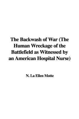 The Backwash of War: The Human Wreckage of the Bat...