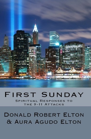 First Sunday: Spiritual Reponses to the 9-11 Attac...