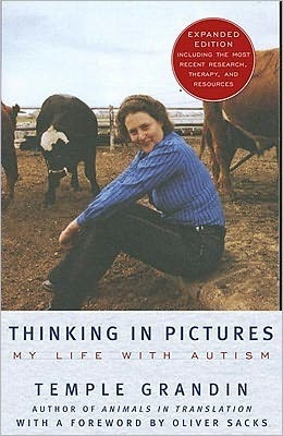 Thinking In Pictures, Expanded Edition: My Life Wi...