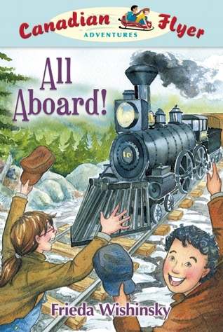 Canadian Flyer Adventures #9: All Aboard!