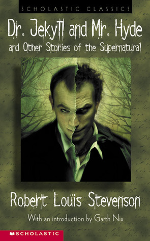 Dr. Jekyll And Mr. Hyde and Other Stories of the S...