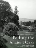 Felling the Ancient Oaks: How England Lost its Gre...