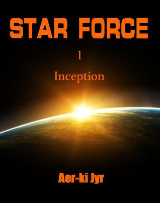 Star Force: Inception