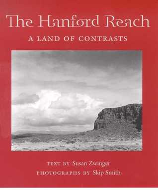 The Hanford Reach: A Land of Contrasts