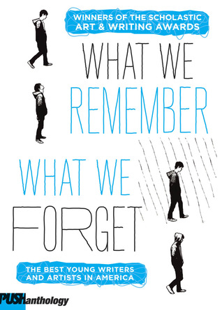 What We Remember, What We Forget: The Best Young W...