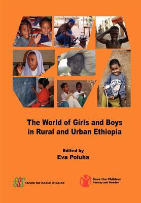 The World of Girls and Boys in Rural and Urban Eth...
