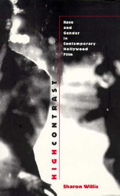 High Contrast: Race and Gender in Contemporary Hol...