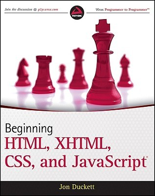 Beginning HTML, XHTML, CSS, and JavaScript