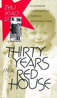 Thirty Years in a Red House: A Memoir of Childhood...