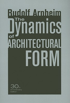 The Dynamics of Architectural Form, 30th Anniversa...